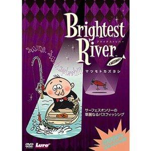 内外出版社マツモトカズヨシ Brightest River