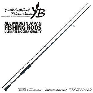 YAMAGA Blanks(ヤマガブランクス) ブルーカレント ストリームスぺシャル 77TZ/NANO(ナノ) 7フィート~8フィート未満