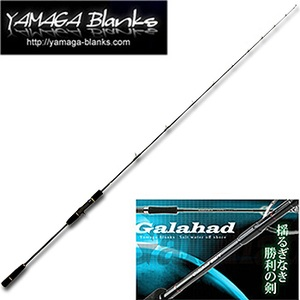 YAMAGA Blanks(ヤマガブランクス) Galahad(ギャラハド) 63/2 slow