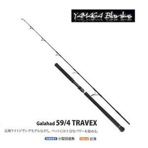 YAMAGA Blanks(ヤマガブランクス)Galahad(ギャラハド) 59/4 TRAVEX