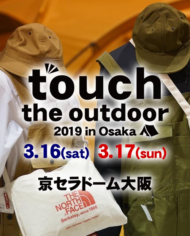 touch the outdoor 2019 in OSAKA THE NORTH FACE ウェア